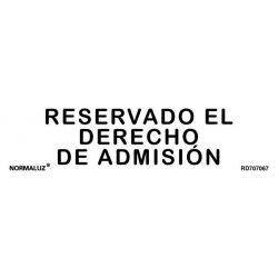 Señal Reservado Derecho Admision Adhes Inox 5X20Cm